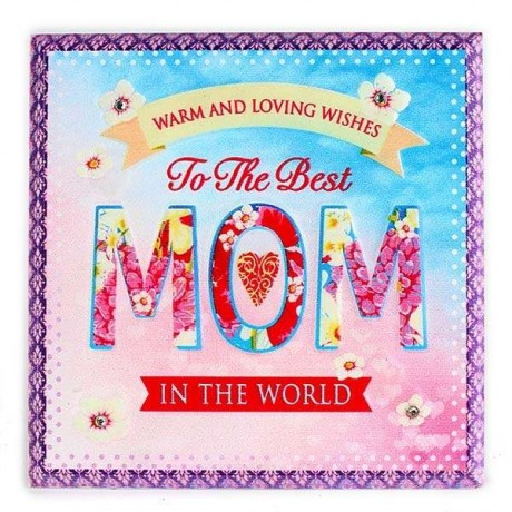 Best Mom In The World Tile - Quotation
