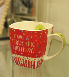 Birthday Means Mug - Have A Truly Epic Birthday in Kuwait