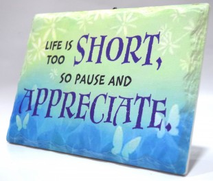 Buy Inspirational Stone Quotation - Life Is Too Short in Kuwait