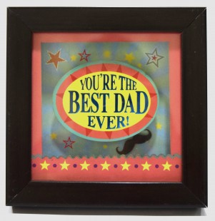 Quotation - You're The Best Dad Ever in Kuwait